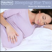 Various Artists: Sleeping For Two: Music For Mothers-To-Be