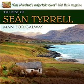 Seán Tyrrell: A Man for Galway: The Best of Seán Tyrrell