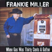 Frankie Miller: When Gas Was Thirty Cents a Gallon