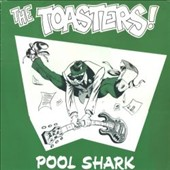 The Toasters: Pool Shark [Remastered]