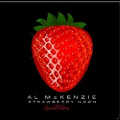 Al McKenzie: Strawberry Noon