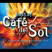 Various Artists: The Best Of Café Del Sol