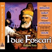 Verdi: I due Foscari / Carlo Bergonzi; Gian Giacoma Guelfi; Maria Vitale; Pasquale Lombardo