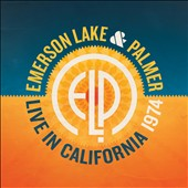 Emerson, Lake & Palmer: Live in California 1974 *