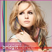 Bridgit Mendler: Hello My Name Is...