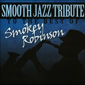 Various Artists: Smooth Jazz Tribute To The Best Of Smokey Robinson