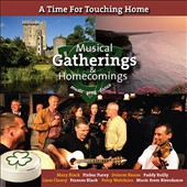 Various Artists: A Time For Touching Home: Musical Gatherings & Home Comings
