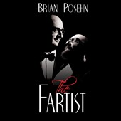 Brian Posehn: The  Fartist [PA] [Digipak] *