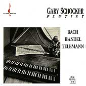 Bach, Handel, Telemann: Works for Flute / Gary Schocker