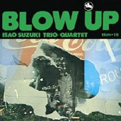 Isao Suzuki: Blow Up
