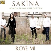 Sakina: Royê Mi: Songs From Kurdistan