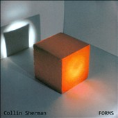 Collin Sherman: Forms