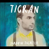 Tigran Hamasyan/Tigran: Shadow Theater [Digipak]