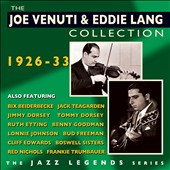Eddie Lang/Joe Venuti: The Joe Venuti & Eddie Lang Collection: 1926-33