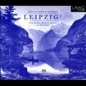 Leipzig! Romantic Music for Wind Octet by Grieg, Svendsen, Reinecke, Hartmann / Oslo Kammerakademi