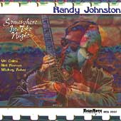 Randy Johnston: Somewhere in the Night