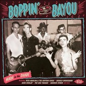 Various Artists: Boppin' by the Bayou: Made in the Shade