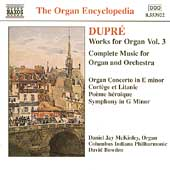 Organ Encyclopedia - Dupr&eacute;: Works for Organ Vol 3 / McKinley