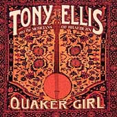 Tony Ellis (Banjo): Quaker Girl