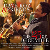 Dave Koz: Heart & Soul of Christmas