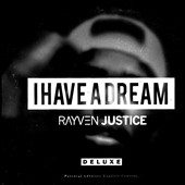 Rayven Justice: I Have a Dream