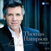 Thomas Hampson Autograph - a portrait encompassing opera, operetta, song, oratorio and Broadway musicals (bonus documentary CD) [10 CDs]