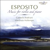 Michele Esposito (1855-1929): Music for violin and piano / Carmelo Andriani, violin; Vincenzo Maltempo, piano