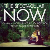 Original Soundtrack: The Spectacular Now [Digipak]