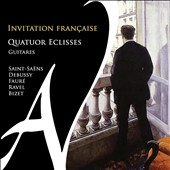 Invitation Française - transcription for four guitars by Saint-Saens; Debussy, Fauré, Ravel, Bizet / Quatuor Edisses guitar quartet