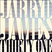 Jarryd James: Thirty One