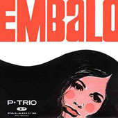 P. Trio: Embalo [Limited]