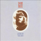 Don Nix: Living by the Days
