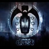 Circle of Dust: Circle of Dust [Blister]