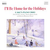 I'll Be Home for the Holidays / Eaken Piano Trio