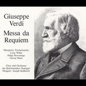 Verdi: Messa da Requiem / Keilbeth, Teschemacher, Willer