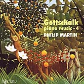 Gottschalk: Piano Music Vol 4 / Philip Martin