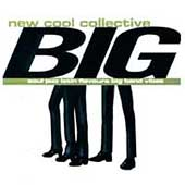 New Cool Collective: Big