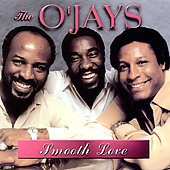 The O'Jays: Smooth Love