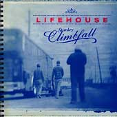 Lifehouse: Stanley Climbfall [Bonus Tracks] [Limited]