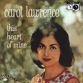 Carol Lawrence: This Heart of Mine