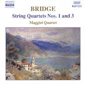 Bridge: String Quartets no 1 & 3 / Maggini Quartet
