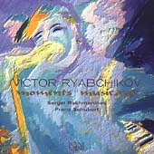 Ryabchikov Plays Rachmaninoff & Schubert