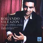 Rolando Villaz&#243;n - Italian Opera Arias / Viotti, Munich RSO