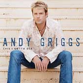 Andy Griggs: This I Gotta See