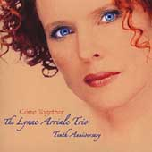 The Lynne Arriale Trio: Come Together
