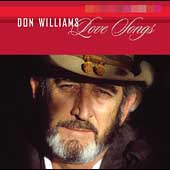 Don Williams: Love Songs [MCA Nashville]