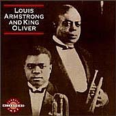 King Oliver's Creole Jazz Band/Louis Armstrong: Louis Armstrong and King Oliver