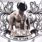 M.R.P.: King of Flow