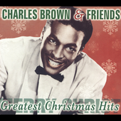 Charles Brown: Greatest Christmas Hits [Remaster]