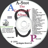 A-Stot: The Get Signed Album